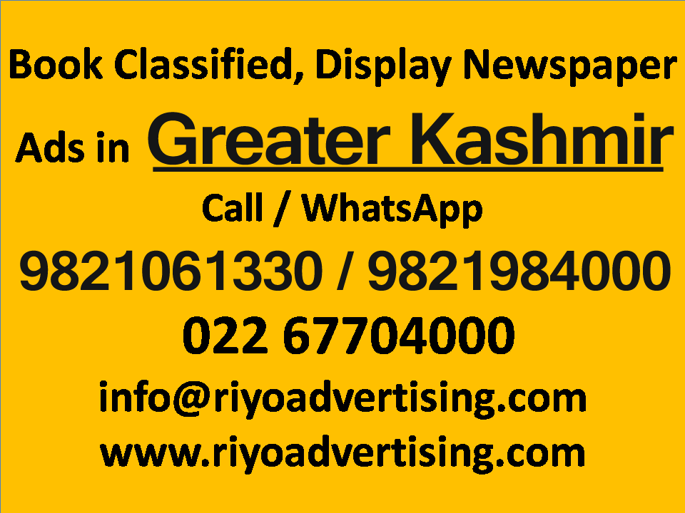Greater Kashmir ads in local and national newspapers
