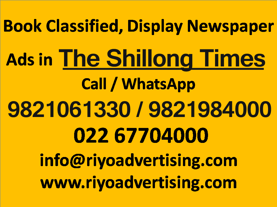 The Shillong Times ads in local and national newspapers